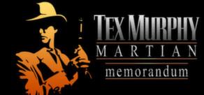 Tex Murphy: Martian Memorandum cover art