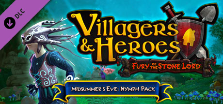 Villagers and Heroes: Midsummer's Eve Nymph Pack