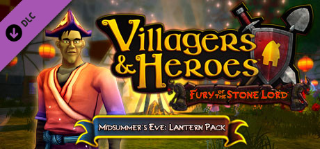 Villagers and Heroes: Midsummer's Eve Lantern Pack