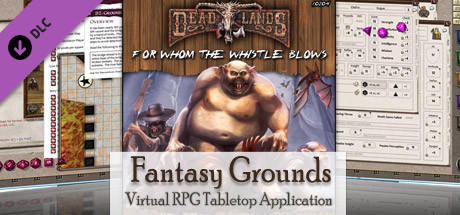 Fantasy Grounds - Deadlands Reloaded: For Whom the Whistle Blows