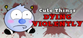 Cute Things Dying Violently cover art