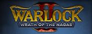 Warlock 2 - Wrath of the Nagas