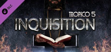 Tropico 5 - Inquisition