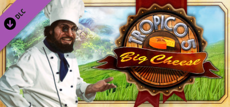 Tropico 5 – The Big Cheese