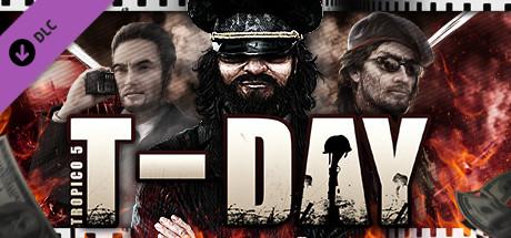 Tropico 5 - T-Day