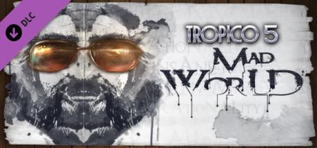 Tropico 5 – Mad World