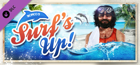 Tropico 5 – Surfs Up!