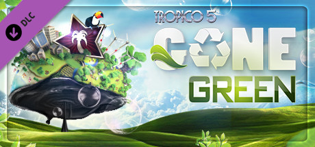Tropico 5 – Gone Green