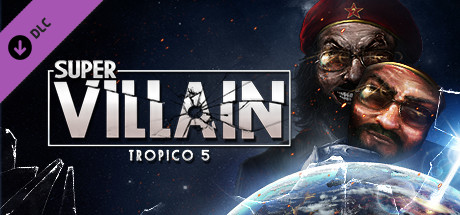 Tropico 5 – Supervillain