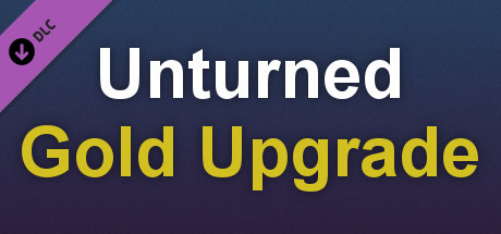 Unturned - Permanent Gold Upgrade