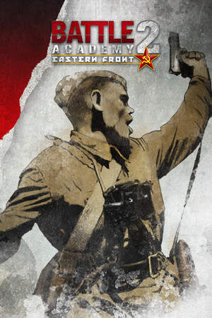 Battle Academy 2: Eastern Front poster image on Steam Backlog