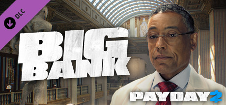 PAYDAY 2: The Big Bank Heist | DLC