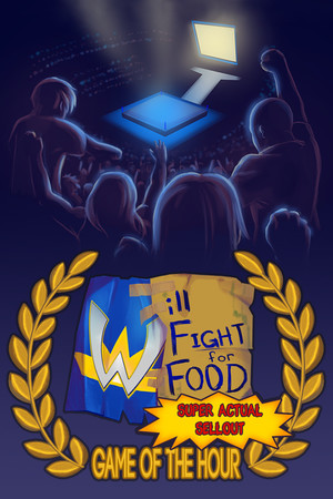 Will Fight for Food: Super Actual Sellout: Game of the Hour poster image on Steam Backlog