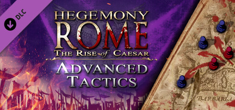 Hegemony Rome: The Rise of Caesar - Advanced Tactics Pack