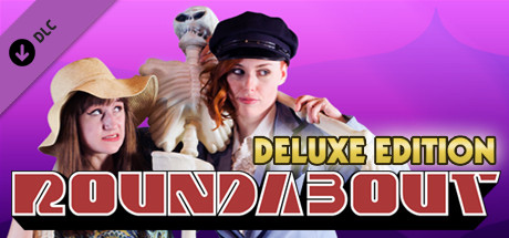 Roundabout Deluxe Edition Content