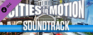 Cities in Motion: Soundtrack