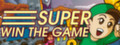 Super Win the Game-game