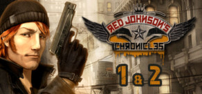 Red Johnson's Chronicles - 1+2 - Steam Special Edition cover art