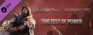 Middle-earth: Shadow of Mordor - Test of Power