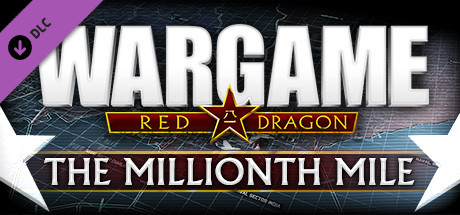 Wargame Red Dragon - The Millionth Mile