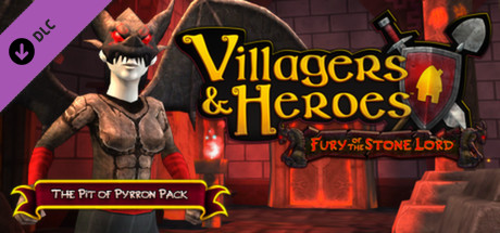 Villagers and Heroes: The Pit of Pyrron Pack