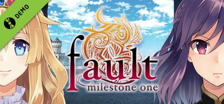 fault milestone one Demo
