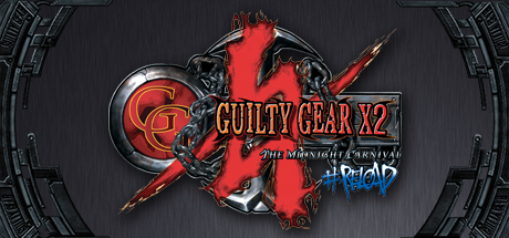 Guilty Gear X2 #Reload cover art