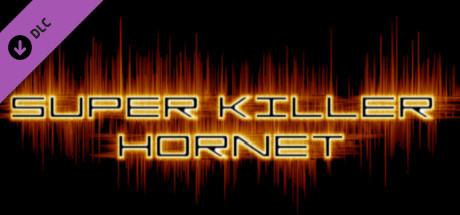 Super Killer Hornet Original