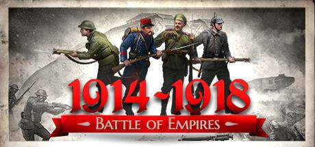Battle of Empires 1914 1918