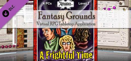 Fantasy Grounds - PFRPG: BASIC2 - A Frightful Time