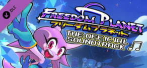 Freedom Planet - Official Soundtrack