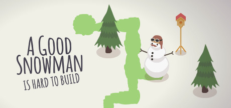 Game Banner A Good Snowman Is Hard To Build
