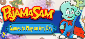 Pajama Sam: Games to Play on Any Day cover art
