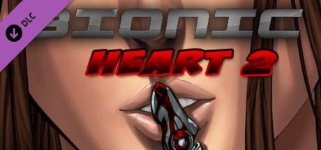 Bionic Heart 2 Bonus Content