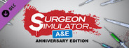 Surgeon Simulator - Anniversary Edition Content