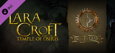 Lara Croft and the Temple of Osiris - Twisted Gears Pack