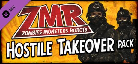 ZMR: Hostile Takeover Pack