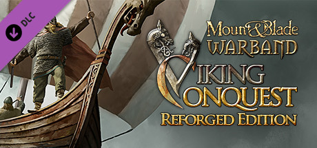 Mount & Blade: Warband - Viking Conquest Reforged Edition on