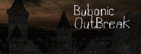 Bubonic: Outbreak - 鼠疫爆发