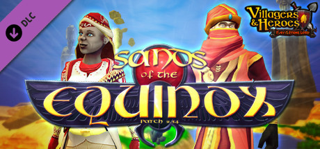 Villagers and Heroes: Sands of the Equinox