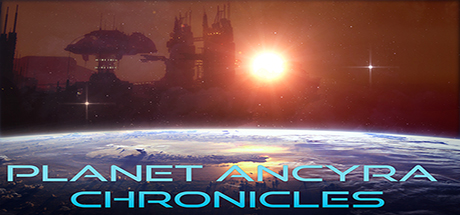 Teaser image for Planet Ancyra Chronicles