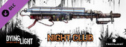 Dying Light - Night Club Weapon Pack