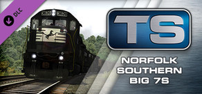Train Simulator: Norfolk Southern Big 7s Loco Add-On