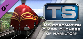"Train Simulator: LMS Coronation Class ""Duchess of Hamilton"" Loco Add-On"