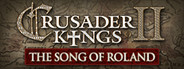 Crusader Kings II: The Song of Roland Ebook