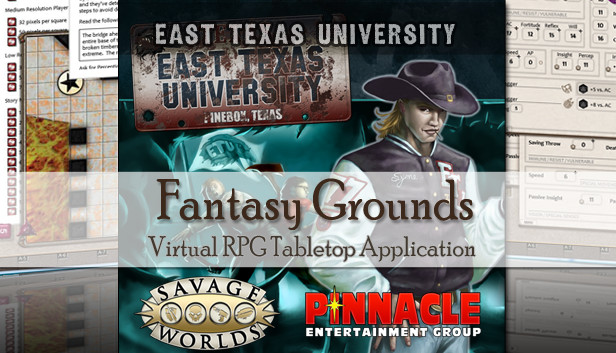 Fantasy Grounds - Savage Worlds: ETU - East Texas University - Info