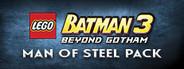 LEGO Batman 3: Beyond Gotham DLC: Man of Steel