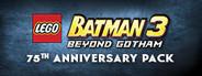 LEGO Batman 3: Beyond Gotham DLC: Batman 75th Anniversary