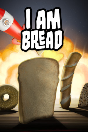I am Bread poster image on Steam Backlog