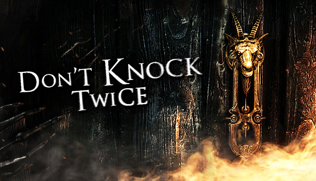 Dont Knock Twice On Steam